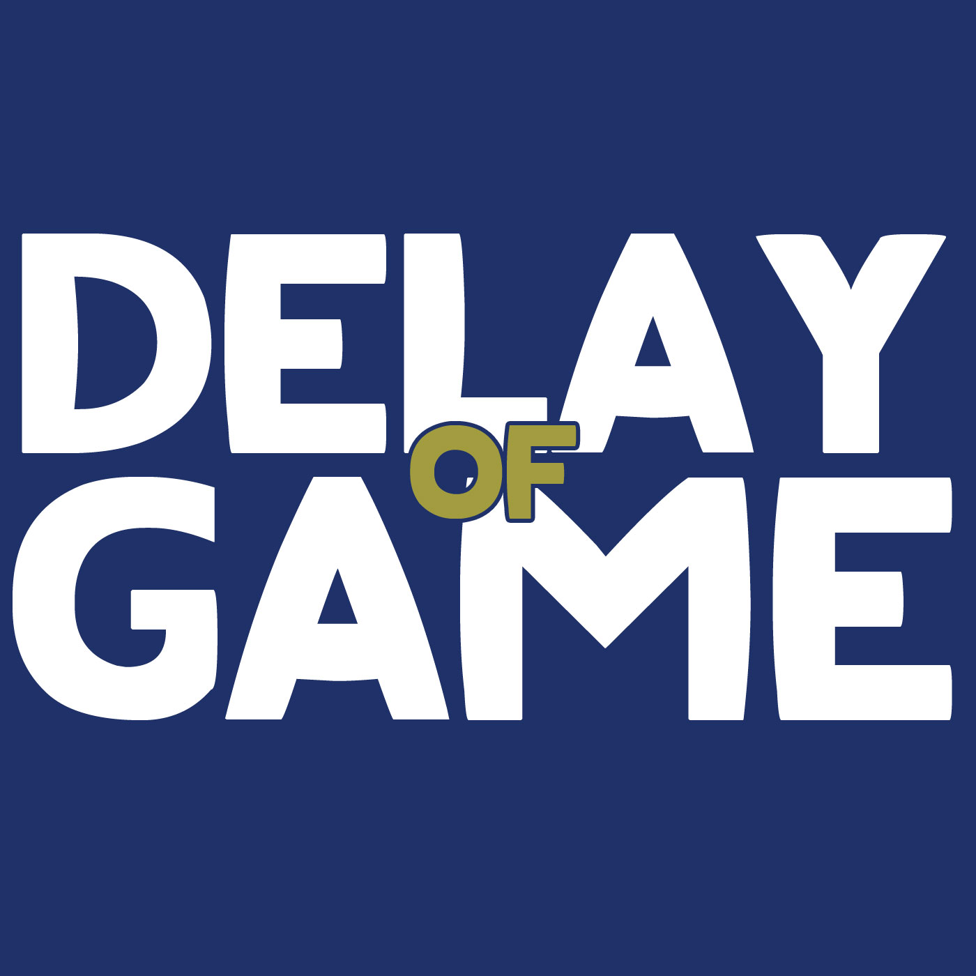 Delay of Game - Podcast